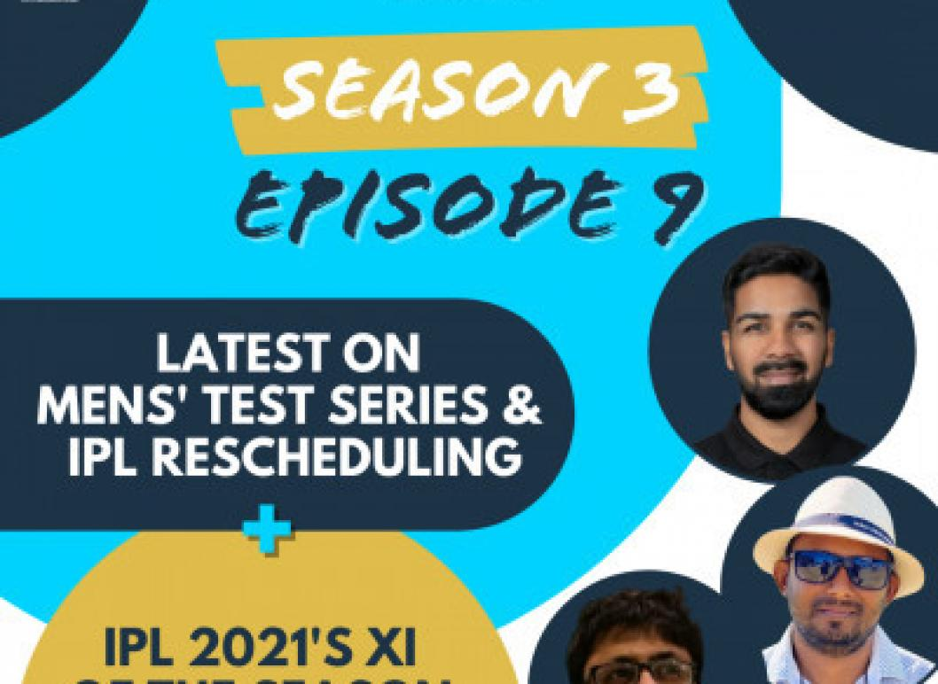 S3 E9: Latest News On IPL 2021 Part 2 + Surprise Picks In Our XI!